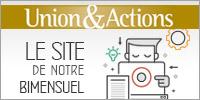 Union et Action. Le site de notre bimensuel